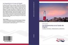 Buchcover von Los hispanismos en el oeste de Argelia