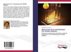 Portada del libro de Aplicación de la metodología SIX SIGMA (DMAIC)