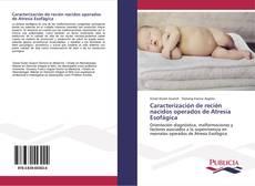Copertina di Caracterización de recién nacidos operados de Atresia Esofágica