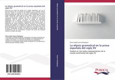 Capa do livro de La elipsis gramatical en la prosa española del siglo XV