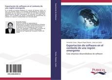 Bookcover of Exportación de software en el contexto de una región emergente