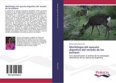 Bookcover of Morfología del aparato digestivo del venado de las pampas