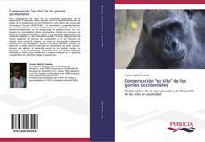"""Borítókép a  Conservación """"ex situ"""" de los gorilas occidentales - hoz"""