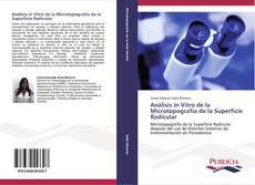 Couverture de Análisis In Vitro de la Microtopografía de la Superficie Radicular