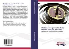 Bookcover of Modelización generalizada de resortes espirales a torsión