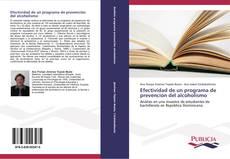Bookcover of Efectividad de un programa de prevención del alcoholismo