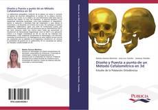 Bookcover of Diseño y Puesta a punto de un Método Cefalométrico en 3d