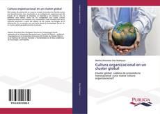 Copertina di Cultura organizacional en un cluster global