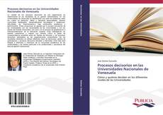 Portada del libro de Procesos decisorios en las Universidades Nacionales de Venezuela