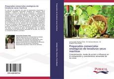 Buchcover von Preparados comerciales enológicos de levaduras secas inactivas
