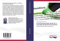 Bookcover of La Exclusionary Rule de EE.UU. y la Prueba Ilícita Penal de España