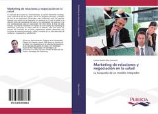 Bookcover of Marketing de relaciones y negociación en la salud