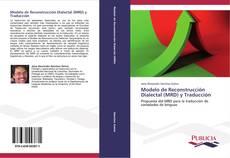 Bookcover of Modelo de Reconstrucción Dialectal (MRD) y Traducción