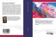 Portada del libro de Política y Gestión Pública de las Gobernaciones en Venezuela