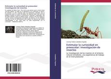 Capa do livro de Estimular la curiosidad en preescolar: investigación de insectos