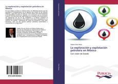 Buchcover von La exploración y explotación petrolera en México