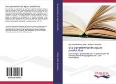 Bookcover of Uso agronómico de aguas producidas