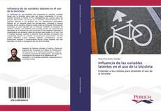 Influencia de las variables latentes en el uso de la bicicleta kitap kapağı