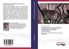 Bookcover of Modelización termo-hidro-mecánica de medios fracturados