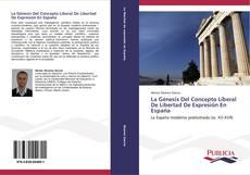 Обложка La Génesis Del Concepto Liberal De Libertad De Expresión En España