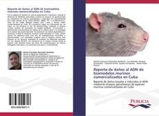 Обложка Reporte de daños al ADN de biomodelos murinos comercializados en Cuba