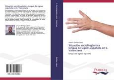 Portada del libro de Situación sociolingüística lengua de signos española en C. Valenciana