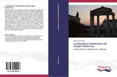 Bookcover of La República deliberativa de Jürgen Habermas