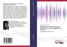 Обложка Diagnóstico de los Parques Científicos y Tecnológicos en España