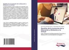 Обложка Desafios de la transición de la Educación a Distancia a la Virtual