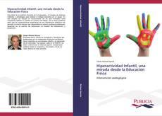 Capa do livro de Hiperactividad Infantil, una mirada desde la Educaciòn Física