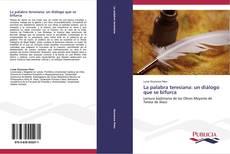 Bookcover of La palabra teresiana: un diálogo que se bifurca
