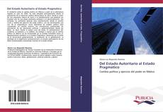 Buchcover von Del Estado Autoritario al Estado Pragmático