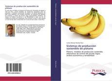 Buchcover von Sistemas de producción sostenible de plátano