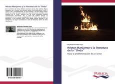 """Portada del libro de Héctor Manjarrez y la literatura de la """"Onda"""""""