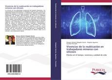 Bookcover of Vivencias de la reubicación en trabajadores mineros con silicosis