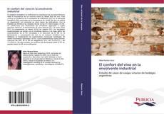 Capa do livro de El confort del vino en la envolvente industrial