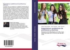 Portada del libro de Expectativas académicas  de profesores y alumnos