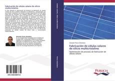 Buchcover von Fabricación de células solares de silicio multicristalino