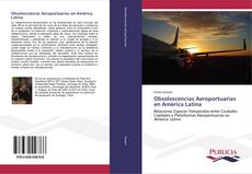 Bookcover of Obsolescencias Aeroportuarias en América Latina