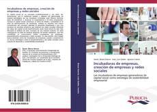 Copertina di Incubadoras de empresas, creación de empresas y redes sociales