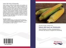 Bookcover of Léxico del maíz en Venezuela