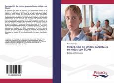 Buchcover von Percepción de estilos parentales en niños con TDAH
