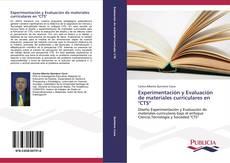 """Bookcover of Experimentación y Evaluación de materiales curriculares en """"CTS"""""""