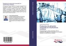Buchcover von Productos de glicación avanzada en insuficiencia cardíaca