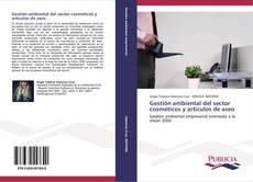 Gestión ambiental del sector cosméticos y artículos de aseo kitap kapağı