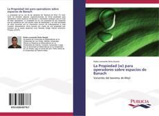 Обложка La Propiedad (w) para operadores sobre espacios de Banach