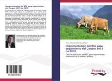 Bookcover of Implementación del BSC para seguimiento del Conpes 3675 de 2010