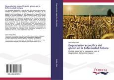 Borítókép a  Degradación específica del gluten en la Enfermedad Celiaca - hoz