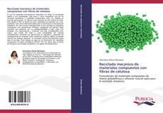 Buchcover von Reciclado mecánico de materiales compuestos con fibras de celulosa