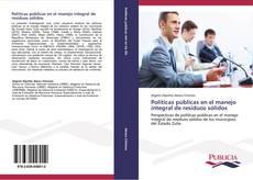 Bookcover of Políticas públicas en el manejo integral de residuos sólidos